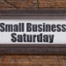 Reminder: Small Business Saturday is coming soon